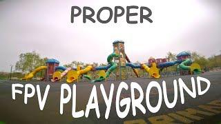 Proper FPV Playground