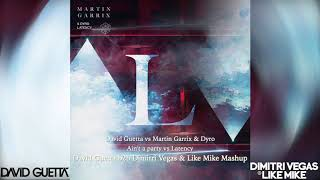 Martin Garrix ft. Dyro vs David Guetta b2b DVLM - Latency vs Ain't a party ( AMF 2018 Mashup)DL LINK
