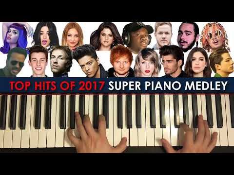 23 TOP HITS OF 2017 IN 6 MINUTES! (SUPER PIANO MEDLEY by Amosdoll)