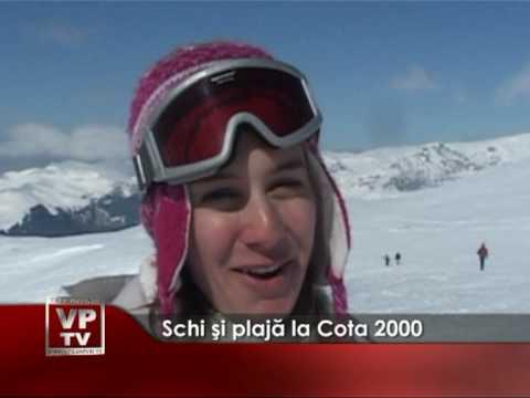 Schi şi plajă la Cota 2000