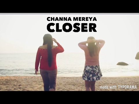 Channa Mereya   Closer   KavyaKriti