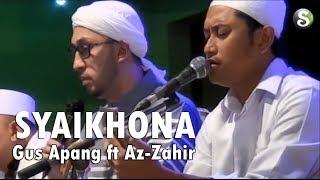 Gus Apang ft Az Zahir - Syaikhona (Mengenang Habib Hilmy Alaydrus)