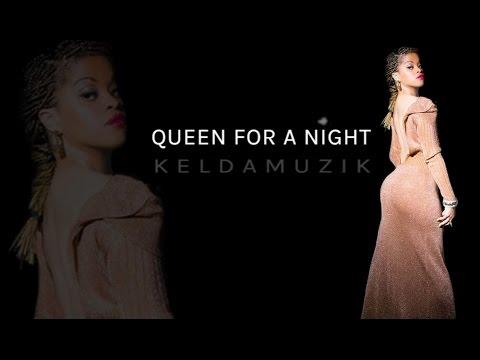 Keldamuzik – Queen For A Night: Music