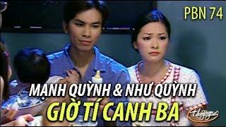 Như Quỳnh & Mạnh Quỳnh   Giờ Tí Canh Ba (Song Ngọc) PBN 74