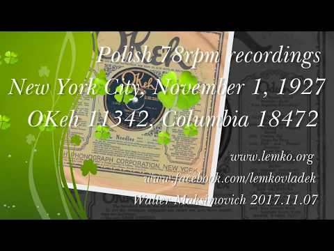 Polish 78rpm recordings, 1927. OKeh 11342, Columbia 18472. Tańczyli polkę