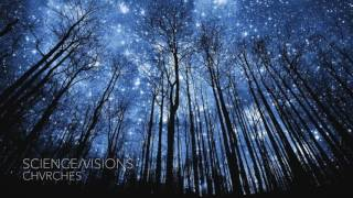 Nightcore - Science/Visions - CHVRCHES