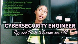 TIPS AND TRICKS ON HOW I BECAME A CYBERSECURITY ENGINEER