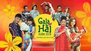 GALA HÀI XUÂN 2018 - PHẦN 3 (GAME)   CHƯƠNG TRÌNH ĐÓN GIAO THỪA 2018