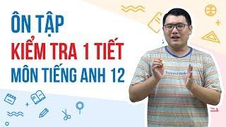 Ôn tập giữa HK1 Tiếng Anh 12 | HOC247