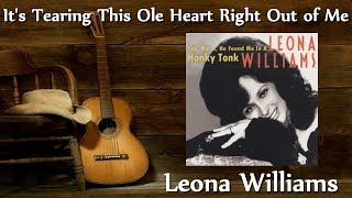 Leona Williams - It's Tearing This Ole Heart Right Out Of Me