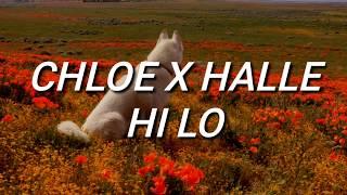 Chloe X Halle   Hi Lo (Lyrics)