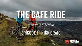 Cafe Riding In The Peak District With Nick Craig