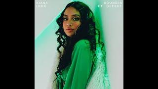 Bouncin (feat. Offset) (Clean Version) (Audio)   Kiana Ledé