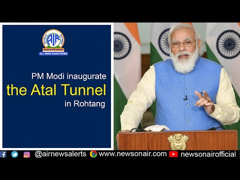 PM Modi inaugurate the Atal Tunnel in Rohtang, Himachal Pradesh