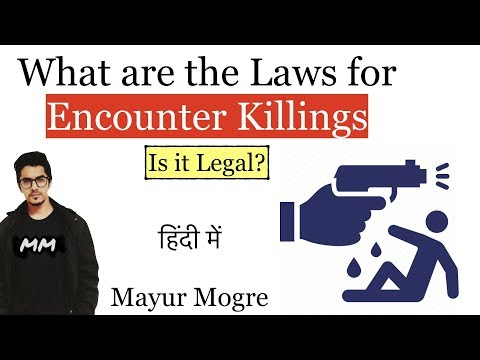 Hyderabad police Encounter Analysis- Is Encounter legal?