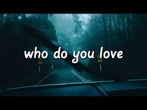 The Chainsmokers & 5 Seconds Of Summer - Who Do You Love (Lyrics)