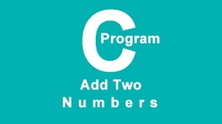 """add two numbers in c"" without computer"