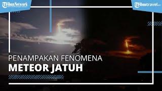 Heboh Penampakan Diduga Meteor Jatuh di Sulawesi, Ini Keterangan Resmi dari Astronom