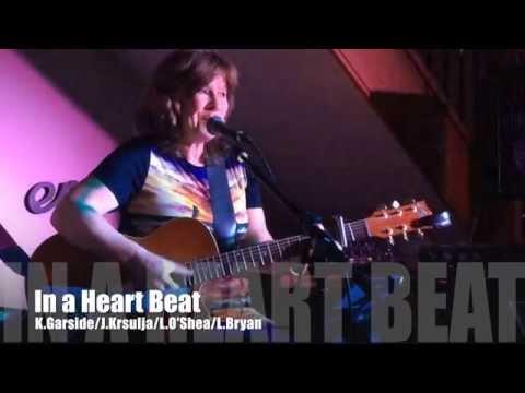 In a Heart Beat - demo (K.Garside/J.Krsulja/L.O'Shea/L.Bryan)