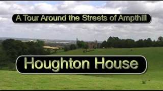 preview picture of video 'Houghton House - A Tour Around the Streets of Ampthill'