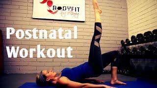 30 Minute Postnatal Workout----Burn Fat and Tone Up after Pregnancy