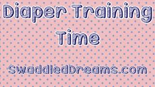 Diaper Training Time - ABDL Hypnosis - Littles ONLY!