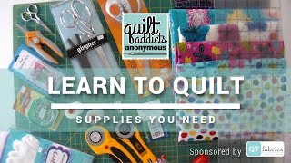 Must Have Quilting Supplies And Tools - FREE Beginner Quilting Videos And Pattern