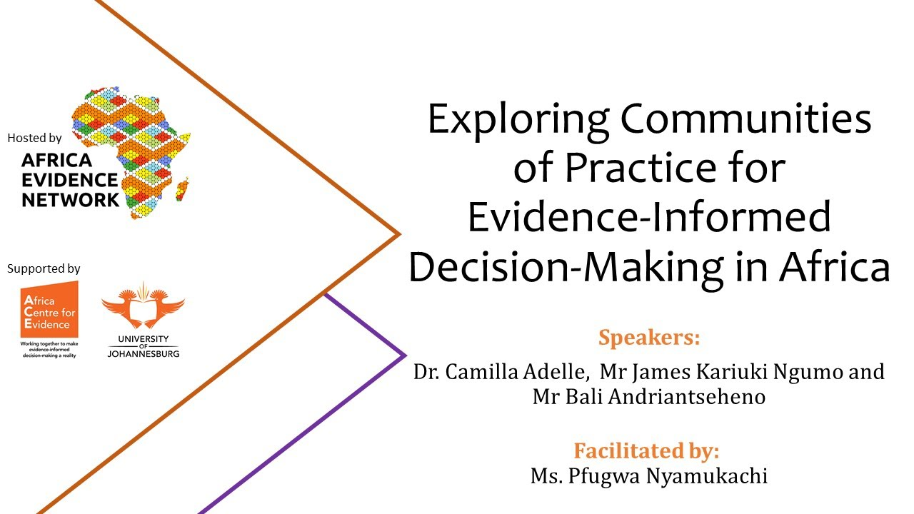 WEBINAR RECORDING | #AfricaEvidenceWebinar | Exploring communities of practice for evidence-informed decision-making in Africa