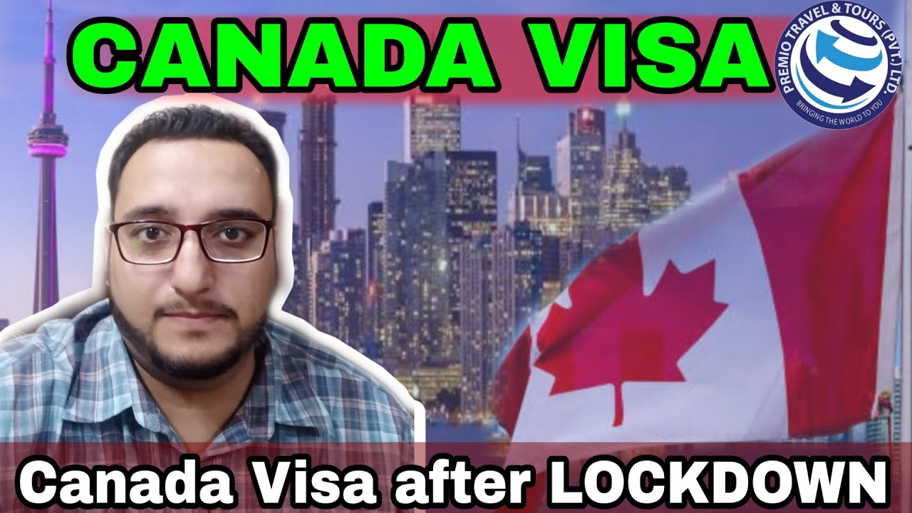 CANADA VISA AFTER LOCKDOWN | CANADA VISA RESUMING | CANADA VISA UPDATE JULY | PREMIO TRAVEL & TOURS