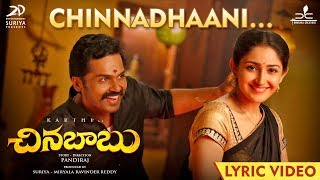 Chinna Babu - Chinnadhaani Lyric | Karthi, Sayyeshaa | D