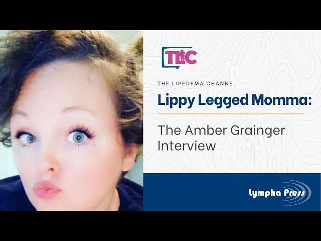 @LippyLeggedMomma: The Amber Grainger Interview