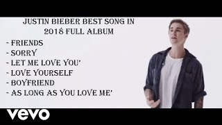 Justin Bieber Best Song In 2018 | Greatest Hits Full Album