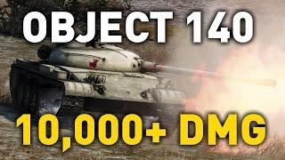 World Of Tanks    Object 140   10,000+ DMG