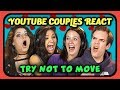 Download Youtube: YOUTUBERS REACT TO TRY NOT TO MOVE CHALLENGE