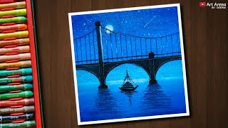 Night Bridge scenery drawing with Oil Pastels - step by step