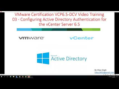 VMware Certification VCP 6.5 - 03 Configuring Active Directory Authentication for vCenter Server