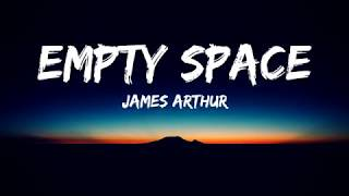 James Arthur   Empty Space (Lyrics Video)