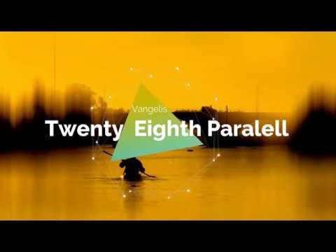 Twenty Eighth Parallel - Vangelis