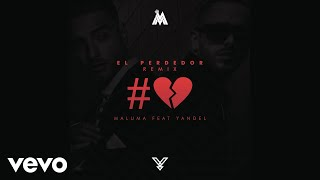 El Perdedor (Remix) - Maluma (Video)