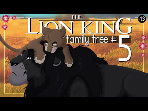 THE LION KING FAMILY TREE | Part 5
