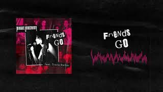 Maggie Lindemann   Friends Go Ft. Travis Barker (Official Audio)