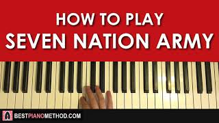 HOW TO PLAY - The White Stripes - Seven Nation Army (Piano Tutorial Lesson)