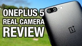 OnePlus 5 Real Camera Review: More Zoom, Less Cash