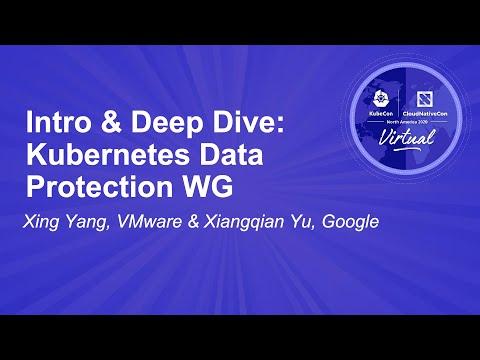 Image thumbnail for talk Intro & Deep Dive: Kubernetes Data Protection WG