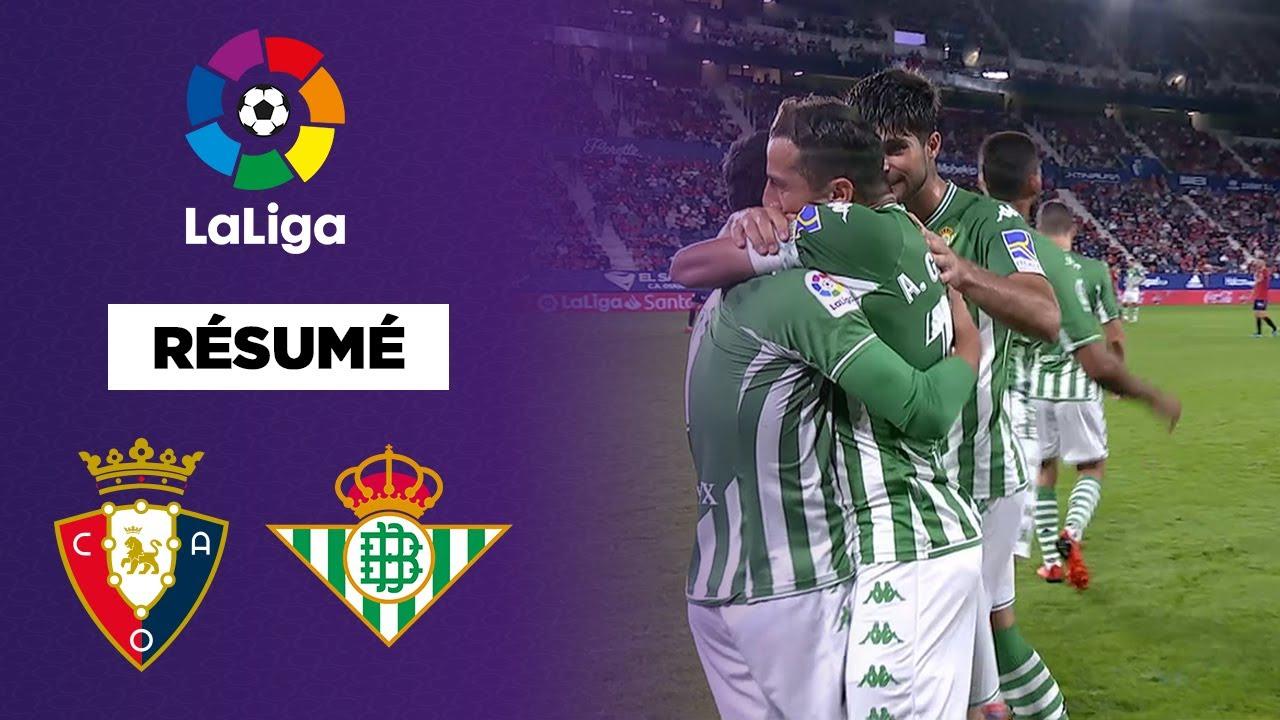 🇪🇸 Résumé - LaLiga : Le Betis s'impose avec la manière face à Osasuna