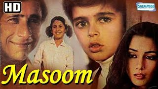 Masoom(1983) Hindi Full Movie - Naseeruddin Shah, Shabana Azmi -80's Movie -(With Eng Subtitles)