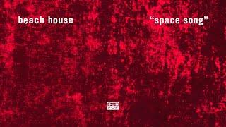 Beach House - Space Song (1 Hour)