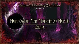 Morrowind May Modathon Month 2019 - Celebrating 17 Years of Morrowind