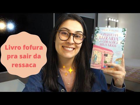 A PEQUENA LIVRARIA DOS CORAÇÕES SOLITÁRIOS l Camila Vieira