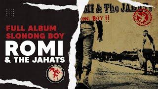 RTJ - Full Album Kedua ROMI & The JAHATs
